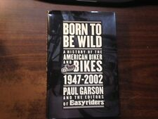Born to Be Wild by Paul Garson 1st Hardcover w/ Dust Jacket