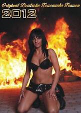 Feuerwehrkalender Originale Feuerwehrfrauen 2012 Erotischer Kalender