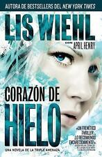 Corazón de hielo (Triple Threat) (Spanish Edition)