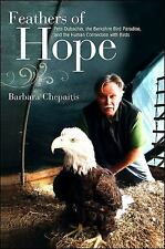 Feathers of Hope: Pete Dubacher, the Berkshire Bird Paradise, and the Human Conn