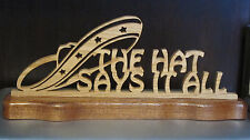 The Hat Says It All Western Spanish Tabletop Handmade Wood Sombrero Sign