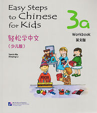 Easy Steps to Chinese for Kids: Workbook 3A - English & Chinese Ed.