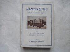 DORMONTAL Charles -  MONTESQUIEU Amoureux - Ecrivain - Vigneron.