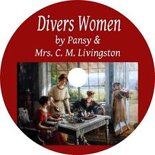 Divers Women, Isabella Alden Pansy Short Stories Home Life Audiobook on 1 MP3 CD
