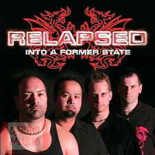 Into a Former State by Relapsed (CD, Aug-2009, MTM Music Munchen (Germany))