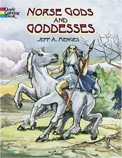 Dover Classic Stories Coloring Book: Norse Gods and Goddesses by Jeff A....