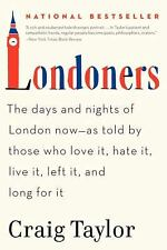 Londoners: The Days and Nights of London Now--As Told by Those Who Love It, Hat