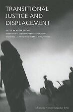 Transitional Justice and Displacement by Social Science Research Council...