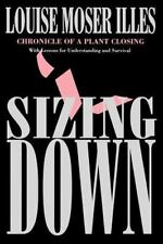 Sizing Down: Chronicle of a Plant Closing