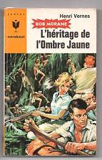Bob Morane 262. L'héritage de l'Ombre jaune. H. VERNES. Junior Marabout 1963