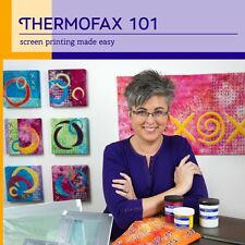 NEW DVD: THERMOFAX 101 Screen Printing Made Easy Workshop with Lyric Kinard