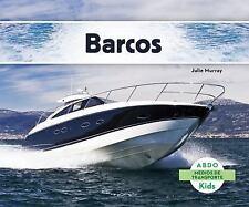 Medios de Transporte: Barcos by Julie Murray (2014, Hardcover)