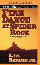 Five Star Westerns: Fire Dance at Spider Rock by Les, Jr. Savage (2015, MP3...