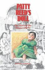 Patty Reed's Doll: The Story of the Donner Party Laurgaard, Ms. Rachel K. Paper