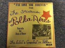 "THE POLKA-AIRES  ""I'll Love You Forever""  NEW SEALED POLISH POLKA LP"