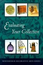 Evaluating Your Collection: The 14 Points of Connoisseurship (Winterthur Decorat