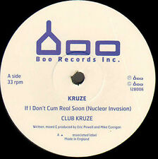 KRUZE - IF I DON'T CUM REAL SOON - BOO RECORDS