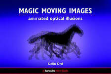 Acceptable, Magic Moving Images: Animated Optical Illusions, Ord, Colin, Book