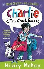 Charlie and the Great Escape Hilary McKay Very Good Book