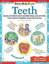 Teeth: Dozens of Instant and Irresistible Ideas and Activities from Creative Tea