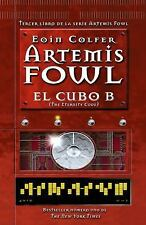 El cubo B: Artemis Fowl numero 3  (The Eternity Code) (Spanish Edition)