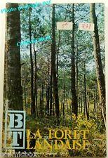 BT Bibliothèque de Travail n° 731 La FORET LANDAISE le pin la faune chanvre 1971