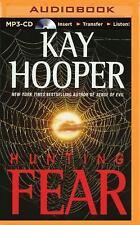 Fear: Hunting Fear 1 by Kay Hooper (2015, MP3 CD, Unabridged)