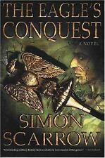 Eagle Ser.: The Eagle's Conquest by Simon Scarrow (2004, Paperback)