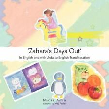 'Zahara's Days Out' : In English and with Urdu to English Transliteration by...