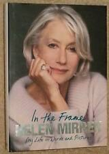 Helen Mirren SIGNED In the Frame My Life in Words and Pictures UKHC 1st Edn