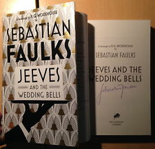 Jeeves and the Wedding Bells,Sebastian Faulks (Hardback) SIGNED 1st/1st NEW