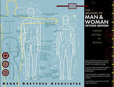 The Measure of Man and Woman: Human Factors in Design by Alvin R. Tilley, Henry