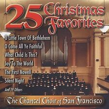 "THE CHANCEL CHOIR OF SAN FRANCISCO, CD ""25 CHRISTMAS FAVORITES"" NEW SEALED"