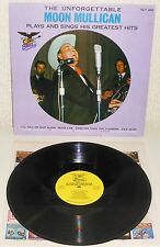 The Unforgettable MOON MULLICAN Plays and Sings his Greatest Hits 1977 LP USA