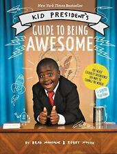 Kid President's Guide to Being Awesome, Montague, Brad, Novak, Robby, Books