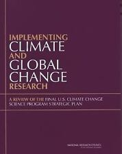 Implementing Climate and Global Change Research: A Review of the Final U.S. Clim