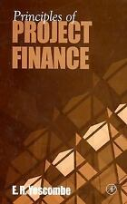 Principles of Project Finance by E. R. Yescombe (2002, Hardcover)