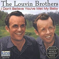 "THE LOUVIN BROTHERS, CD ""I DON'T BELIEVE YOU'VE MET MY BABY"" NEW SEALED"