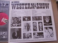 3 LPs DIE GROSSE WESTERN SHOW+WESTERN SALOON,VARIOUS+BEST OF COUNTRY AND WEST 2
