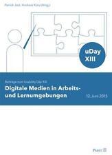 Digitale Medien in Arbeits- und Lernumgebungen | Buch
