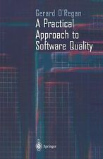 A Practical Approach to Software Quality by Gerard O'Regan (2011, Paperback)