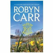 Blue Skies by Robyn Carr (2012, Paperback) Novel