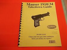 TAKEDOWN MANUAL GUIDE for MAUSER 1910/34 PISTOLS, 6 pages fully illustrated