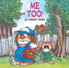 Me Too! by Mercer Mayer (2001, Paperback, Reprint)