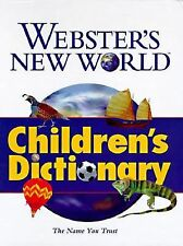 Webster's New World Children's Dictionary by Webster's New World Editiors