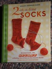 2-at-a-Time Socks: The Secret of Knitting Two at Once on One Circular Needle