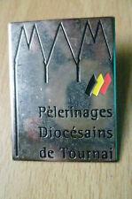 PIN BADGE- PELERINAGES DIOCESAIS DE TOURNAI PIN BADGE (Metal, approx. 4x3 cm)