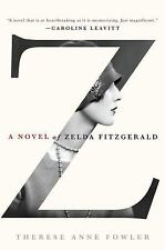 Z: A Novel of Zelda Fitzgerald, Fowler, Therese Anne, Acceptable Book