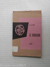 IL CORSARO George Byron Giancarlo Monti Edizioni Paoline Maestri 1957 romanzo di