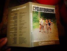 M Delore CYCLOTOURISME La Santé par la Bicyclette 1976 Cyclotouriste